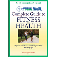 ACSM's Complete Guide to Fitness and Health (BOK)