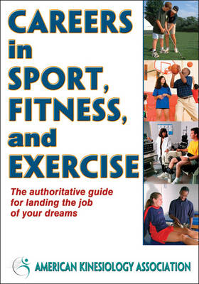 Careers in Sport, Fitness, and Exercise (BOK)