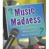 Music Madness: Questioning Music and Music Videos (BOK)