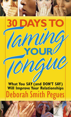 30 Days to Taming Your Tongue (BOK)