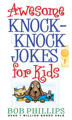 Awesome Knock-knock Jokes for Kids (BOK)