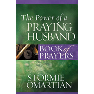 The Power of a Praying Husband Book of Prayers (BOK)