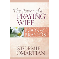 The Power of a Praying Wife: Book of Prayers (BOK)