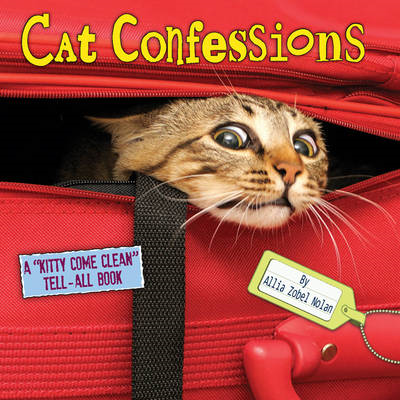 "Cat Confessions: A ""Kitty Come Clean"" Tell-all Book (BOK)"