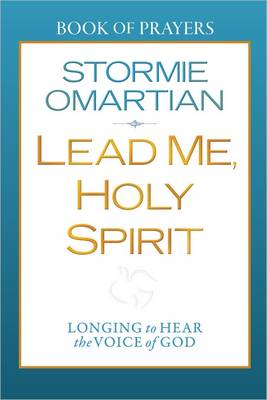 Lead Me, Holy Spirit Book of Prayers: Longing to Hear the Voice of God (BOK)