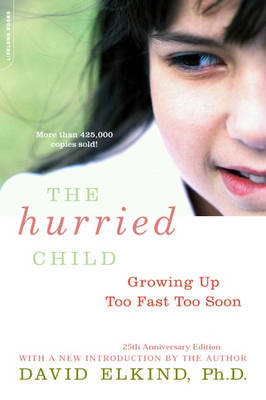 Hurried Child, 25th anniversary edition (BOK)