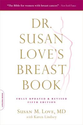 Dr. Susan Love's Breast Book (BOK)