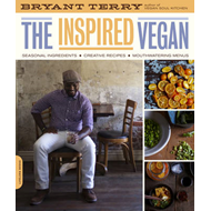 The Inspired Vegan: Seasonal Ingredients, Creative Recipes, Mouthwatering Menus (BOK)