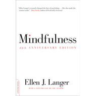 Mindfulness, 25th anniversary edition (BOK)