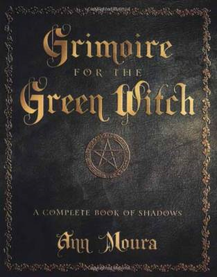 Grimoire for the Green Witch (BOK)