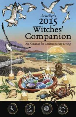 Llewellyns 2015 Witches Companion: An Almanac for Contemporary Living (BOK)