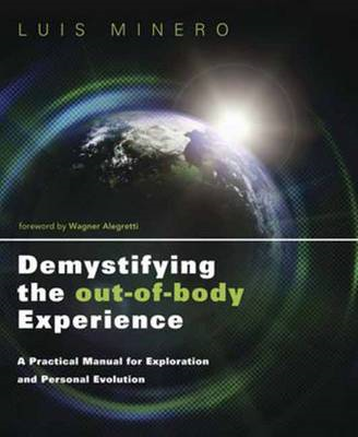 Demystifying the Out-of-Body Experience (BOK)