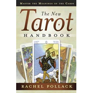 The New Tarot Handbook: Master the Meanings of the Cards (BOK)
