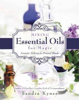 Mixing Essential Oils for Magic (BOK)