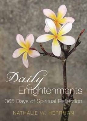 Daily Enlightenments: 365 Days of Spiritual Reflection (BOK)