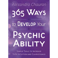 365 Ways to Develop Your Psychic Ability (BOK)