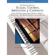 Complete Book of Scales, Chords, Arpeggios and Cadences (BOK)