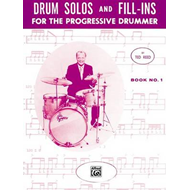 Drum Solos and Fill-Ins for the Progressive Drummer, Bk 1 (BOK)
