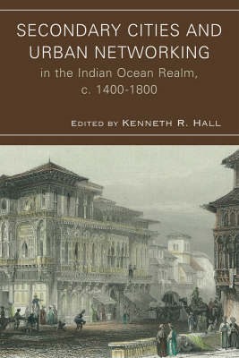Secondary Cities and Urban Networking in the Indian Ocean Re (BOK)