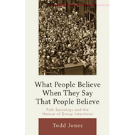 What People Believe When They Say That People Believe (BOK)