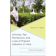 Witches, Tea Plantations, and Lives of Migrant Laborers in I (BOK)