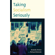 Taking Socialism Seriously