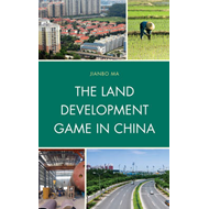 The Land Development Game in China (BOK)