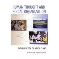 Human Thought and Social Organization: Anthropology on a New Plane (BOK)