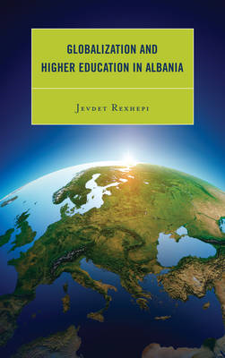 Globalization and Higher Education in Albania (BOK)