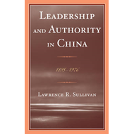 Leadership and Authority in China: 1895-1978 (BOK)