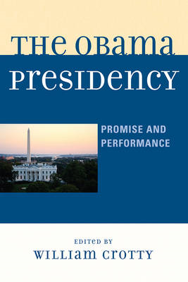 The Obama Presidency: Promise and Performance (BOK)