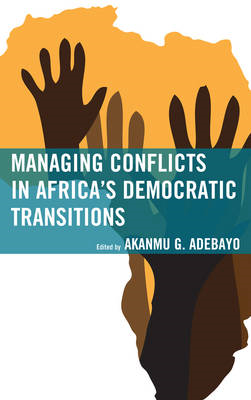 Managing Conflicts in Africa's Democratic Transitions (BOK)