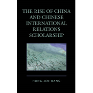 The Rise of China and Chinese International Relations Scholarship (BOK)