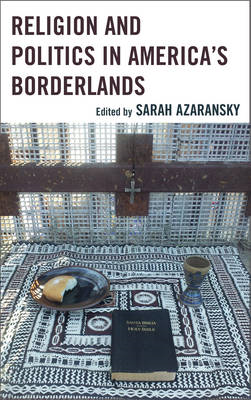 Religion and Politics in America's Borderlands (BOK)
