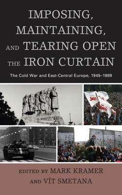 Imposing, Maintaining, and Tearing Open the Iron Curtain (BOK)