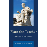 Plato the Teacher: The Crisis of the Republic (BOK)