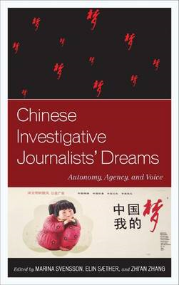 Chinese Investigative Journalists' Dreams (BOK)
