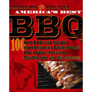 America's Best Barbecue: 100 Best Barbecue Recipes from America's Smokehouses, Pits, Shacks, Rib Joints, Roadhouses, and Restaurants (BOK)