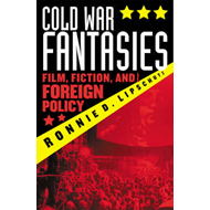 The Cold War Fantasies: Film, Fiction and Foreign Policy (BOK)