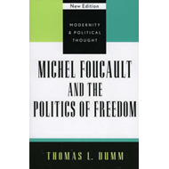 Michel Foucault and the Politics of Freedom (BOK)
