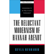 Reluctant Modernism of Hannah Arendt (BOK)