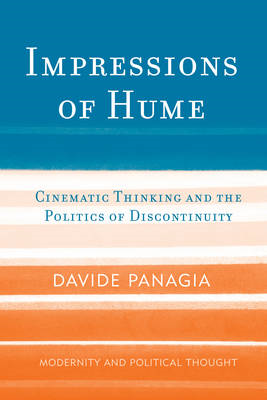 Impressions of Hume: Cinematic Thinking and the Politics of Discontinuity (BOK)