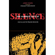 One Hundred Days of Silence: America and the Rwanda Genocide (BOK)