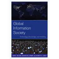 Global Information Society: Technology, Knowledge, and Mobility (BOK)