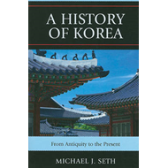 A History of Korea: From Antiquity to the Present (BOK)