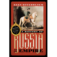 A History of Russia and Its Empire: From Mikhail Romanov to Vladimir Putin (BOK)