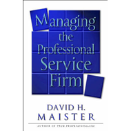 Managing The Professional Service Firm (BOK)