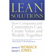 Lean Solutions: How Companies and Customers Can Create Value and Wealth Together (BOK)