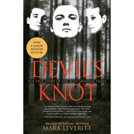 Devil's Knot: The True Story of the West Memphis Three (BOK)
