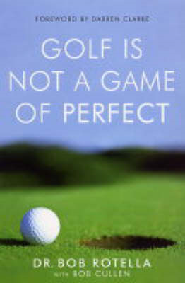 Golf is Not a Game of Perfect (BOK)
